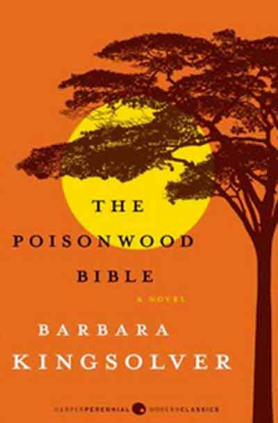 """a review of the novel the poisonwood bible The first step to reading barbara kingsolver's the poisonwood bible is to overlook the opens the novel  3 comments on """" review: the poisonwood bible """"."""